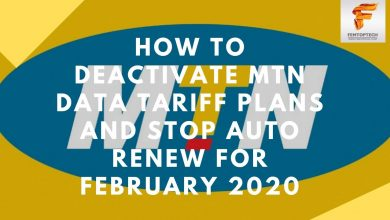 Photo of How To Deactivate MTN Data Tariff Plans And Stop Auto Renew For February 2020