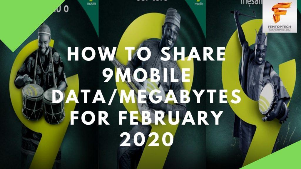 How To Share 9Mobile DataMegabytes For February 2020