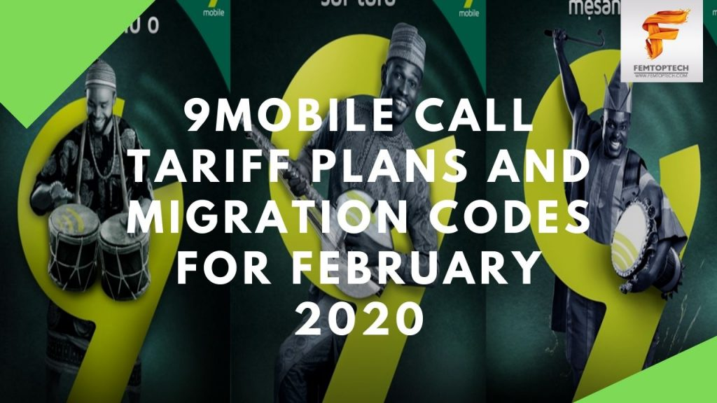 9Mobile Call Tariff Plans And Migration Codes For February 2020