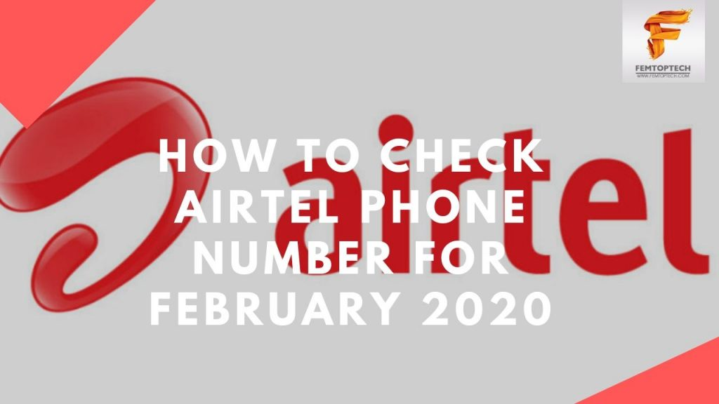 How To Check Airtel Phone Number For February 2020