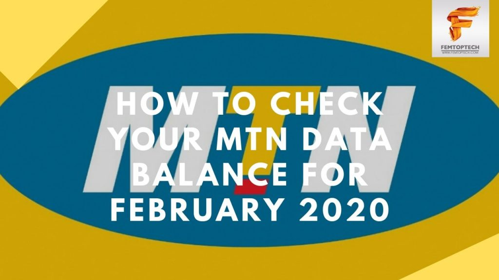 How To Check Your MTN Data Balance For February 2020