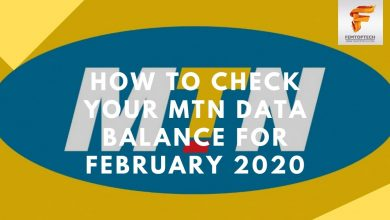 Photo of How To Check Your MTN Data Balance For February 2020