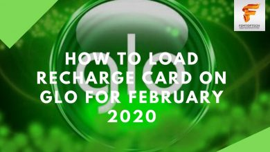 Photo of How To Load Recharge Card On Glo For February 2020