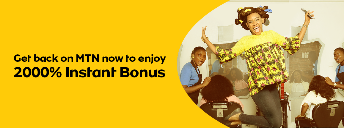 Photo of Welcome Back Bonus Offer: See How To Get N2000 worth of Airtime on MTN with Just N100 And More