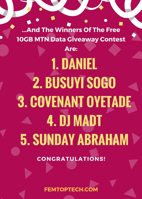 Photo of And The Winners Of The Free 10GB MTN Data Giveaway Contest Are: