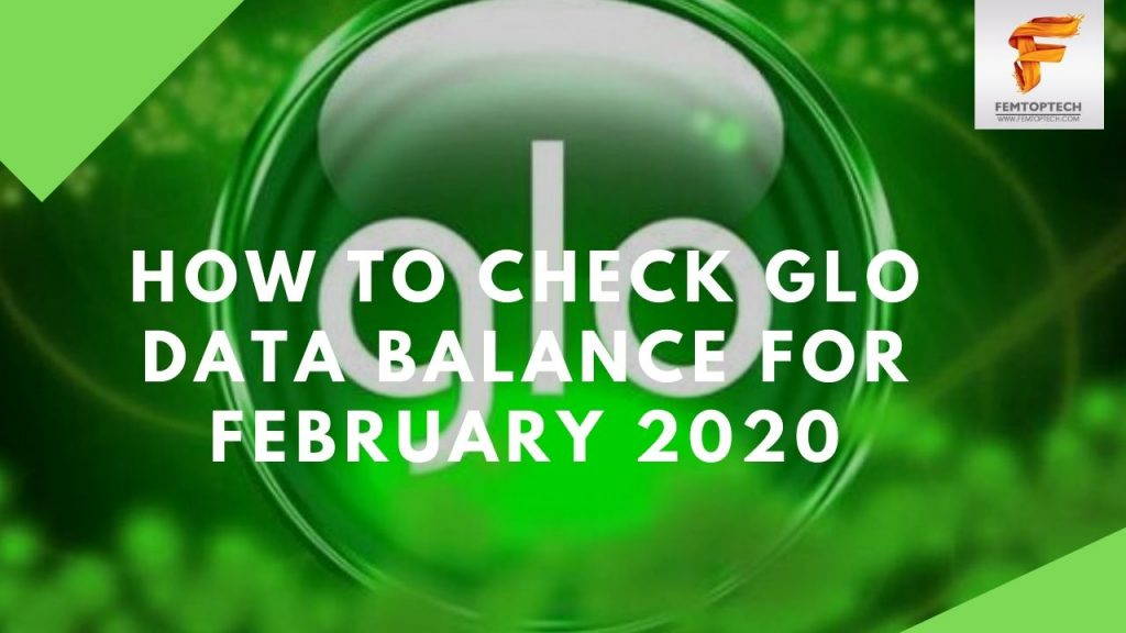 How To Check Glo Data Balance For February 2020